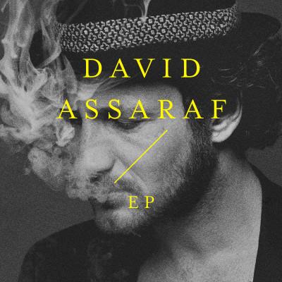 DAVID ASSARAF-EP