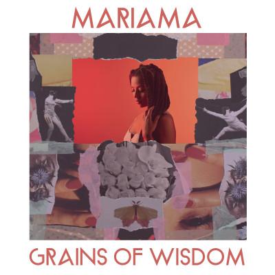 Mariama - Grains of Wisdom